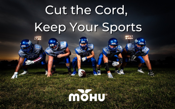 Football players lined up on the field, Cordcutting for Sports Fans: Cut the Cord, Keep Your Sports, Mohu
