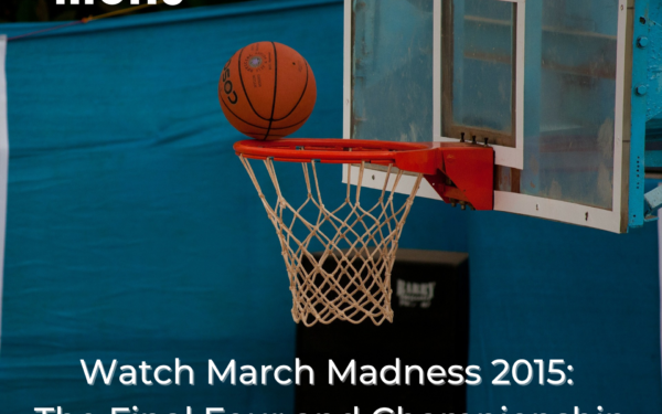 Basketball going into a basketball hoop, Mohu, Watch March Madness 2015: The Final Four and Championship