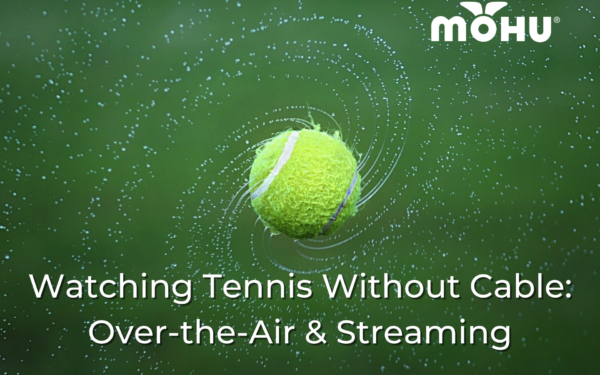 Tennis ball flying through the air, Watching Tennis Without Cable: Over-the-Air & Streaming, Mohu logo