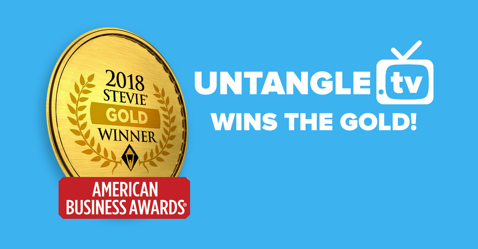 Untangle.TV wins the gold medal