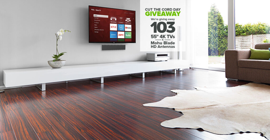 """Cut the Cord Day 2018 - Enter to Win a 55"""" TV and Mohu Blade Antenna!"""