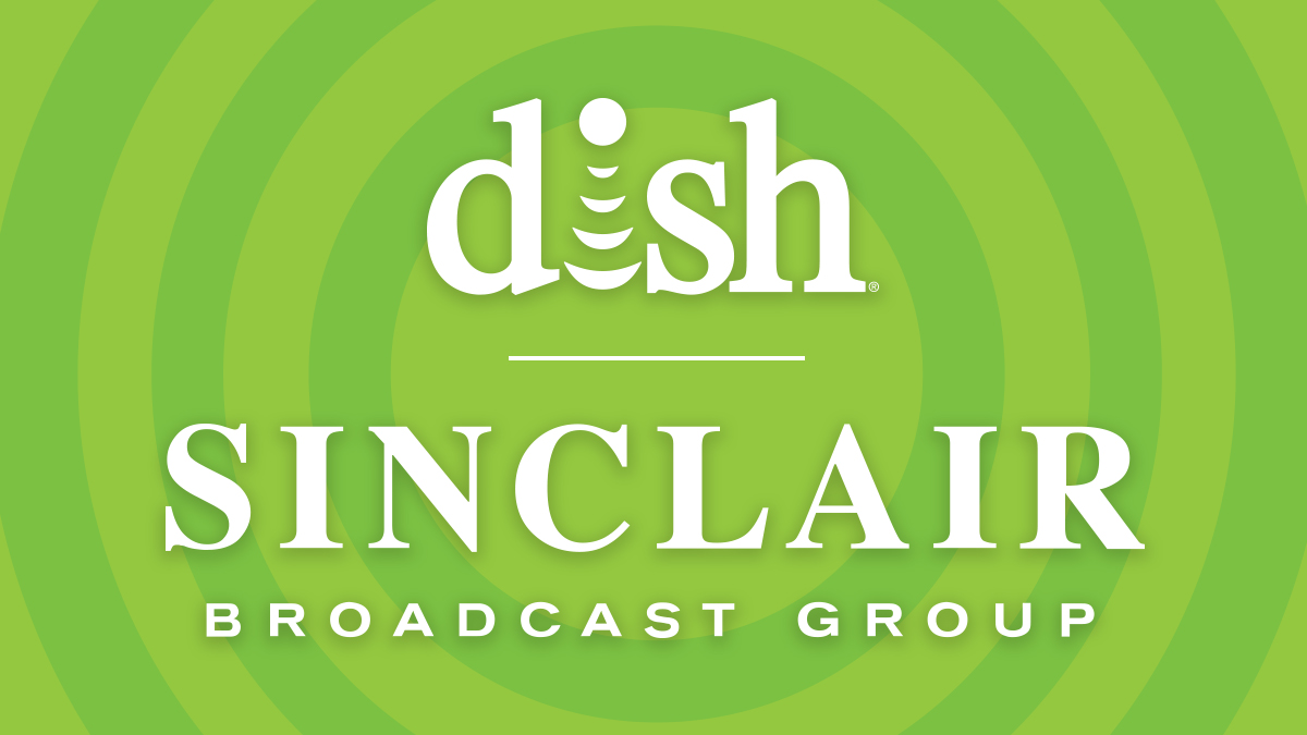 DISH Network and Sinclair Broadcast Group Carriage Dispute