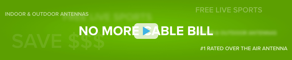 text reading 'No More Cable Bill' on a stylized green background